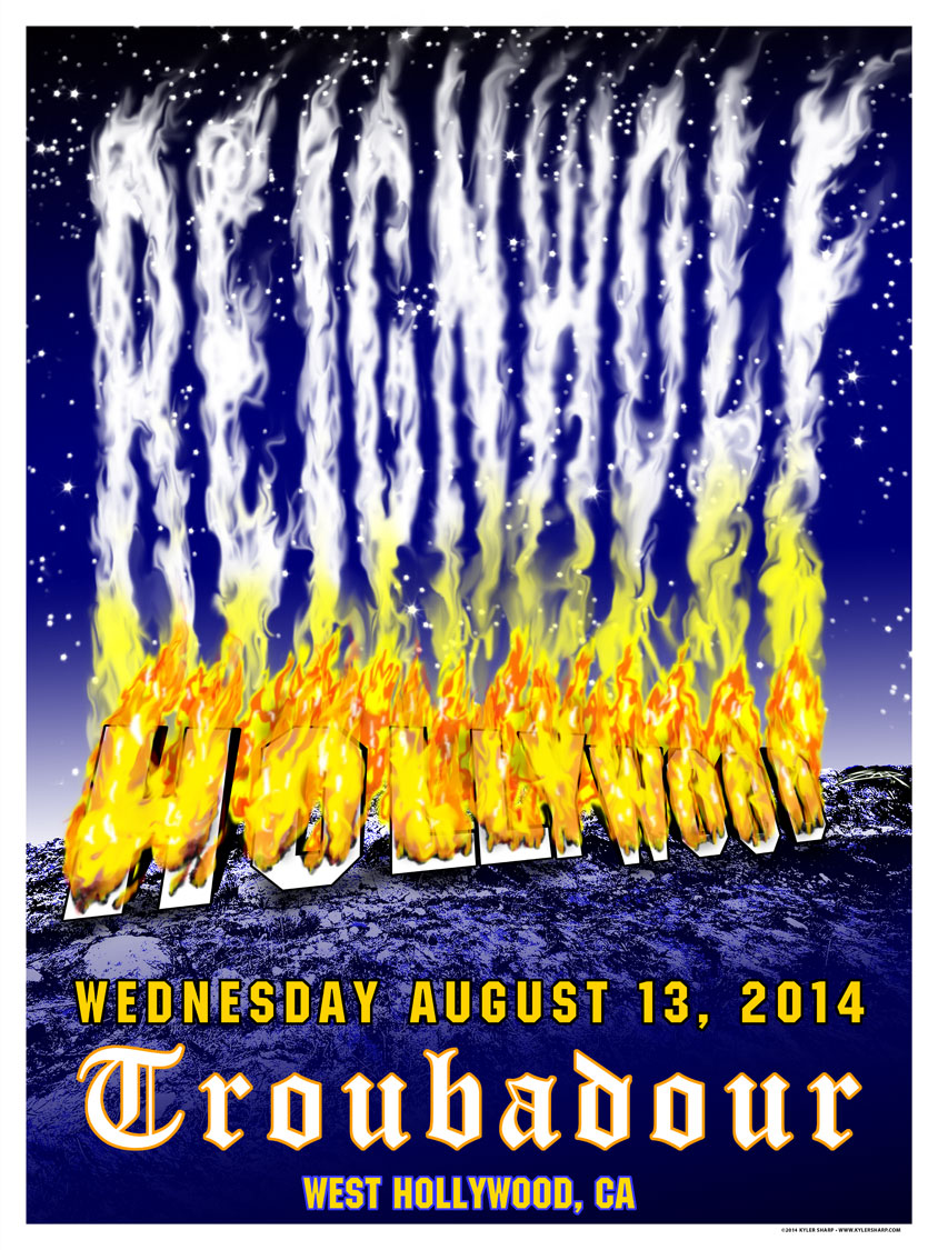 Reignwolf poster design for their sold out show at the Troubadour in West Hollywood, CA on August 13, 2014